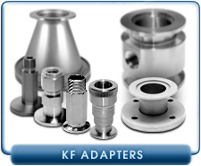 KF Fittings Adapters - KF or NW to Pipe Tread NPT, ASA, Conflat CF, Large MF Flange ISO, Compression, and Other Fittings