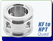 Adapter KF-16, KF-25, KF-40, KF-50 to 1/8, 1/4 in. Quadruple NPT-Female, Flange Size ISO-KF NW-16, Stainless Steel