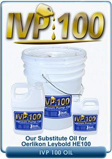 Ideal Vacuum Products IVP 100 Brand Vacuum Oil, Our Substitute For Oerlikon Leybold HE100